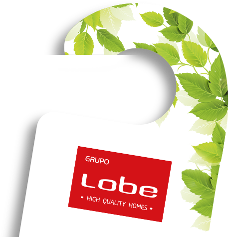 High Quality Homes - Grupo LOBE